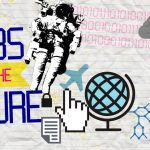 Getting ready for the jobs of the future By Keith J. Fernandez